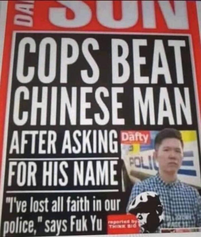 Cops beat Chinese man after asking for his name. Fuk Yu name meme.