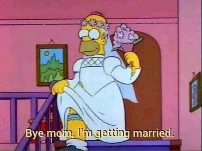 Bye mom, I'm getting married
