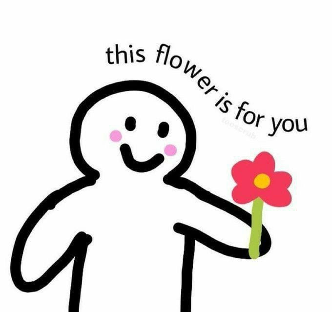 This flower is for you